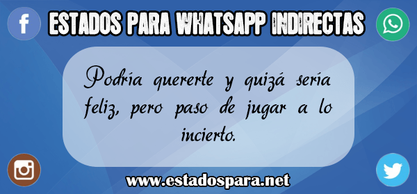Estados para WhatsApp indirectas 1